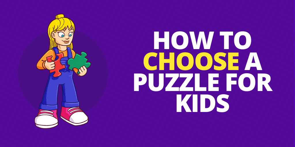 How to Choose a Puzzle for Kids
