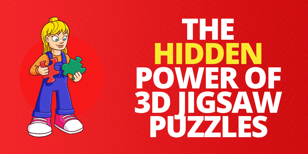 The Hidden Power of 3D Jigsaw Puzzles For Kids