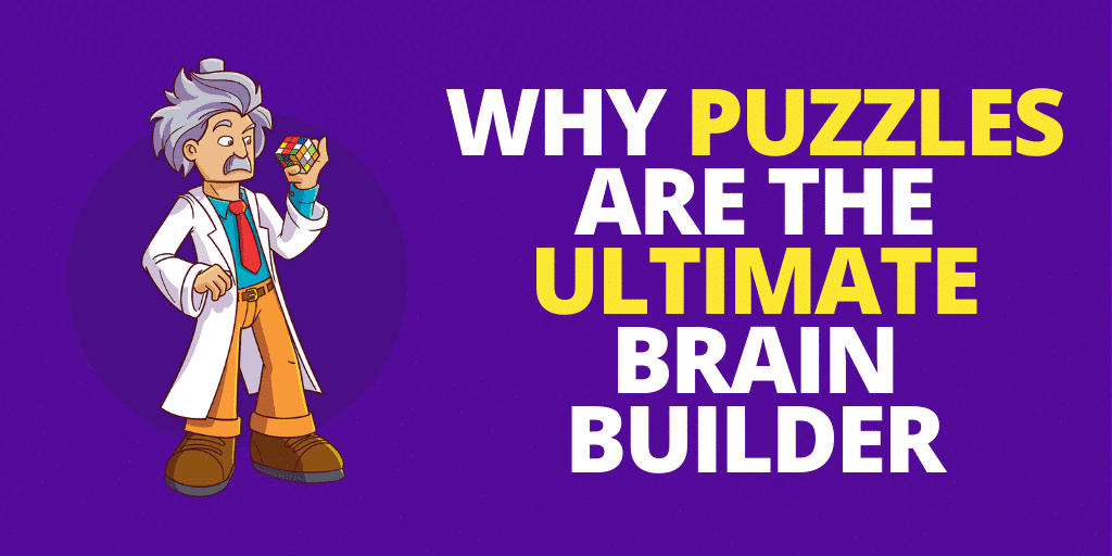 Why Educational Puzzles Are The Ultimate Brain Builder