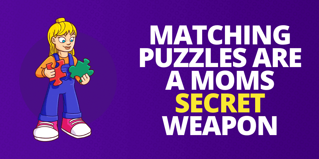 Why Matching Puzzles Are A Moms Secret Weapon
