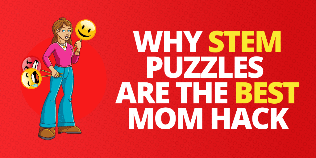 Why STEM Puzzles For Kids Are The Best Mom Hack